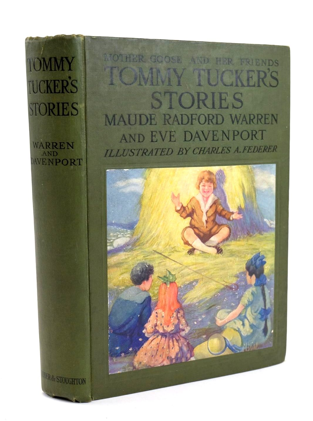 Photo of MOTHER GOOSE AND HER FRIENDS TOMMY TUCKER'S STORIES written by Warren, Maude Radford Davenport, Eve illustrated by Federer, Charles A. published by Hodder & Stoughton (STOCK CODE: 1319204)  for sale by Stella & Rose's Books