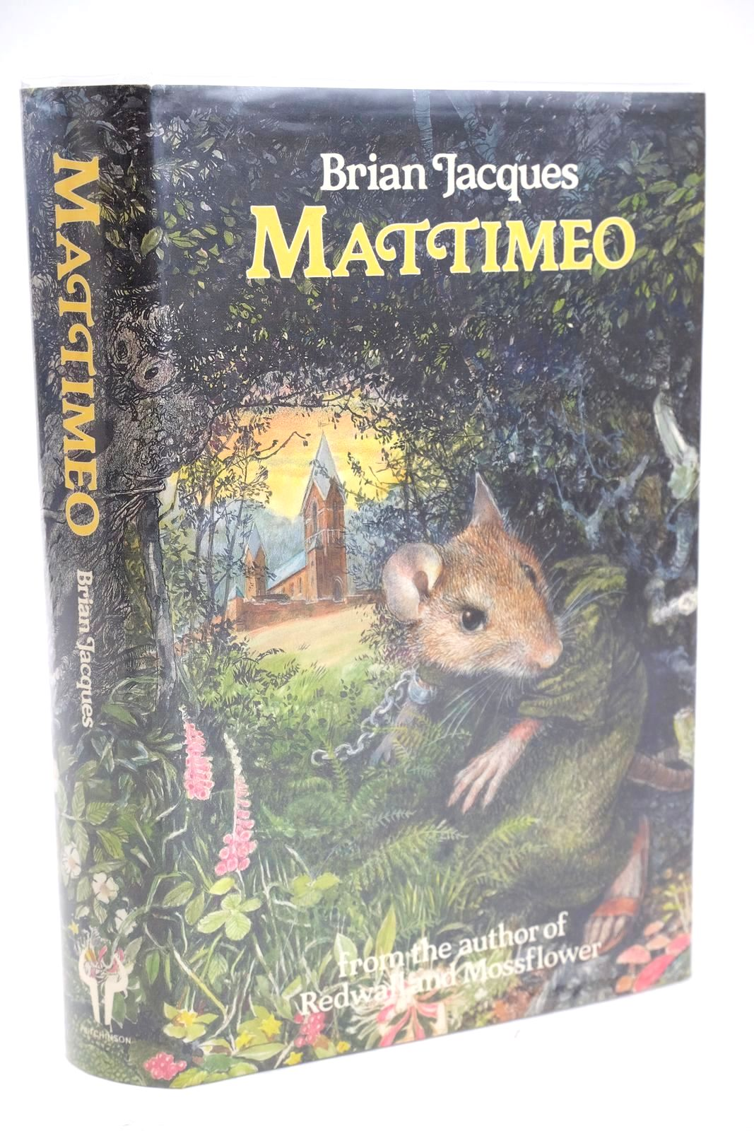 Photo of MATTIMEO written by Jacques, Brian illustrated by Chalk, Gary published by Hutchinson (STOCK CODE: 1319437)  for sale by Stella & Rose's Books