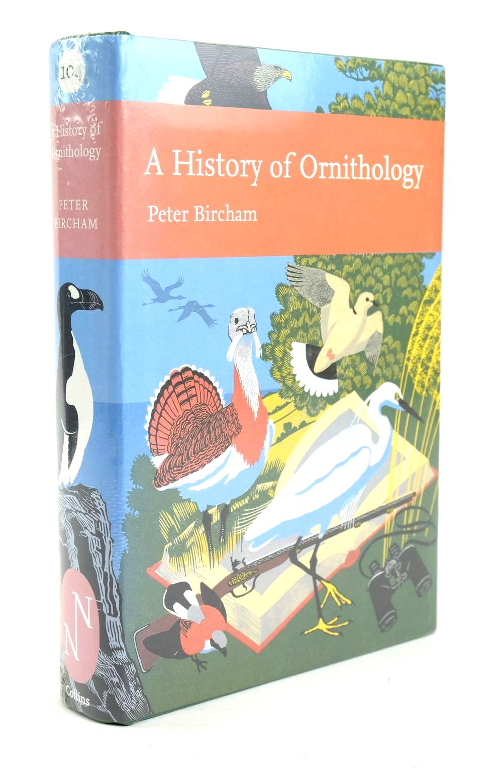 Photo of A HISTORY OF ORNITHOLOGY (NN 104) written by Bircham, Peter published by Collins (STOCK CODE: 1319459)  for sale by Stella & Rose's Books