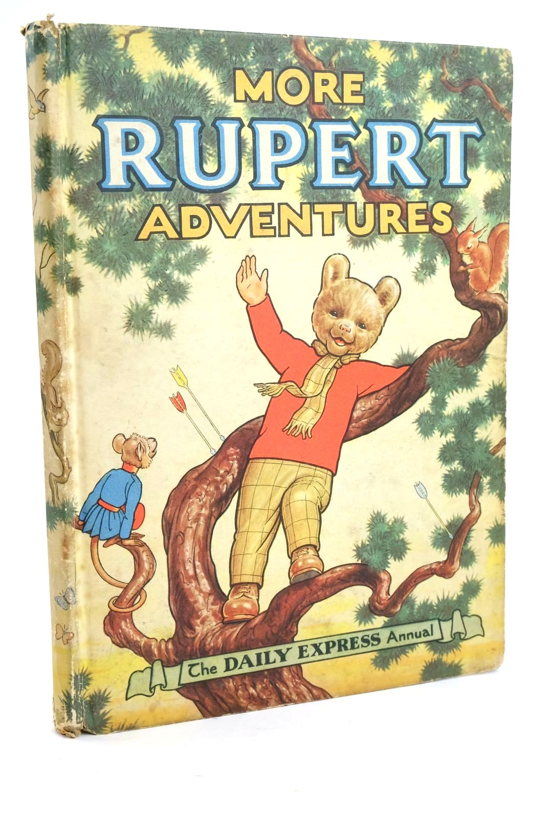 Photo of RUPERT ANNUAL 1952 - MORE RUPERT ADVENTURES written by Bestall, Alfred illustrated by Bestall, Alfred published by Daily Express (STOCK CODE: 1319463)  for sale by Stella & Rose's Books
