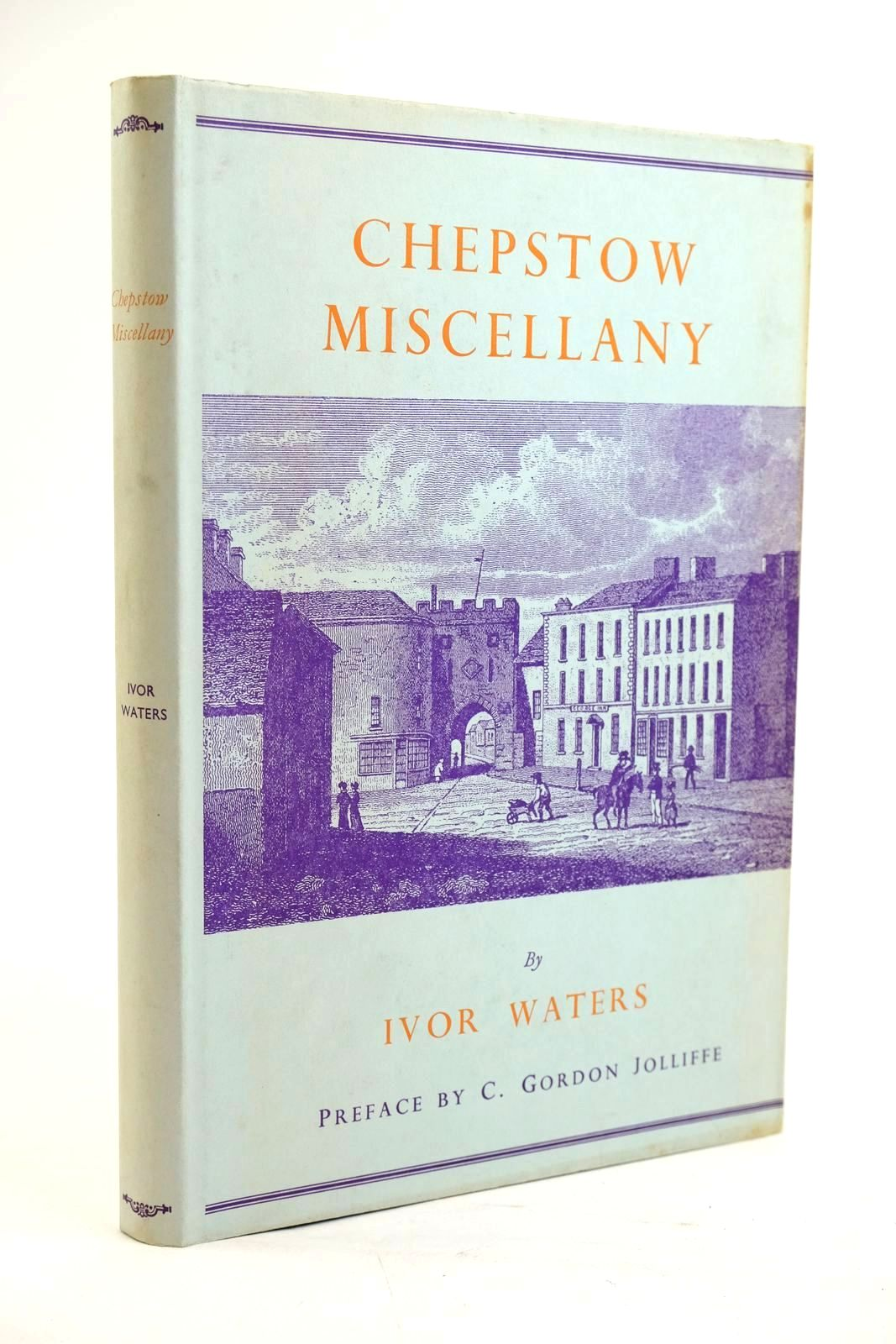 Photo of CHEPSTOW MISCELLANY written by Waters, Ivor published by The Chepstow Society (STOCK CODE: 1319529)  for sale by Stella & Rose's Books