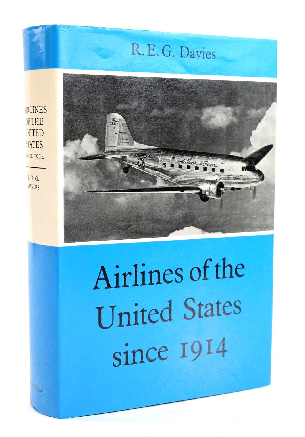 Photo of AIRLINES OF THE UNITED STATES SINCE 1914 written by Davies, R.E.G. published by Putnam (STOCK CODE: 1319601)  for sale by Stella & Rose's Books