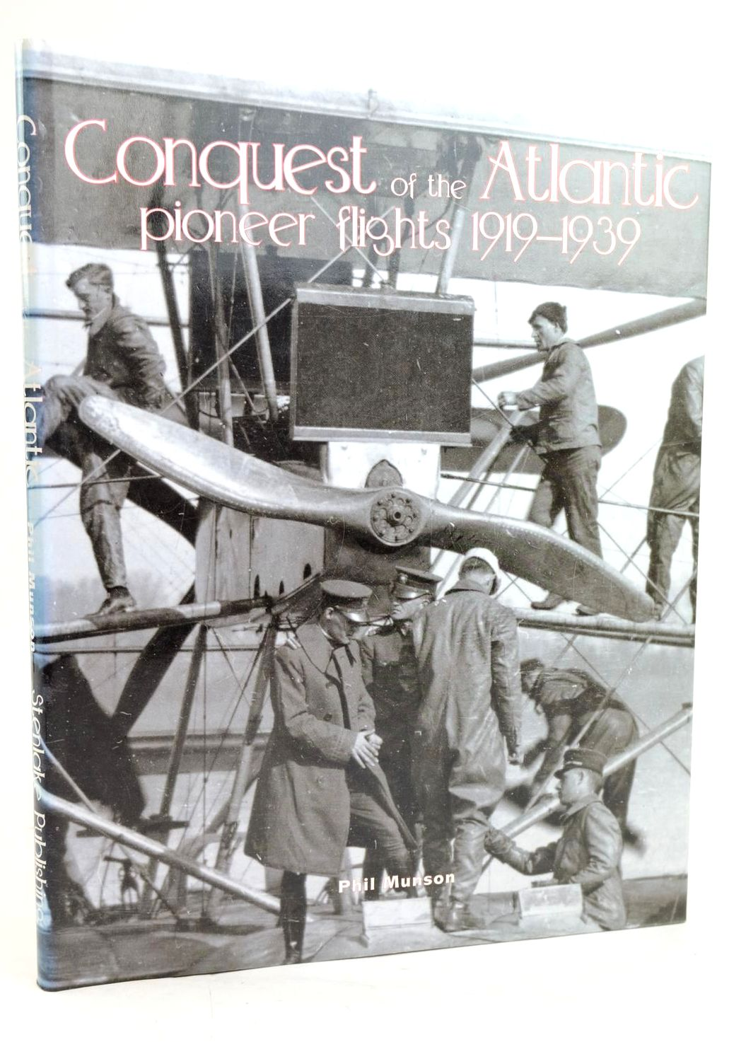 Photo of CONQUEST OF THE ATLANTIC PIONEER FLIGHTS 1919-1939- Stock Number: 1319616