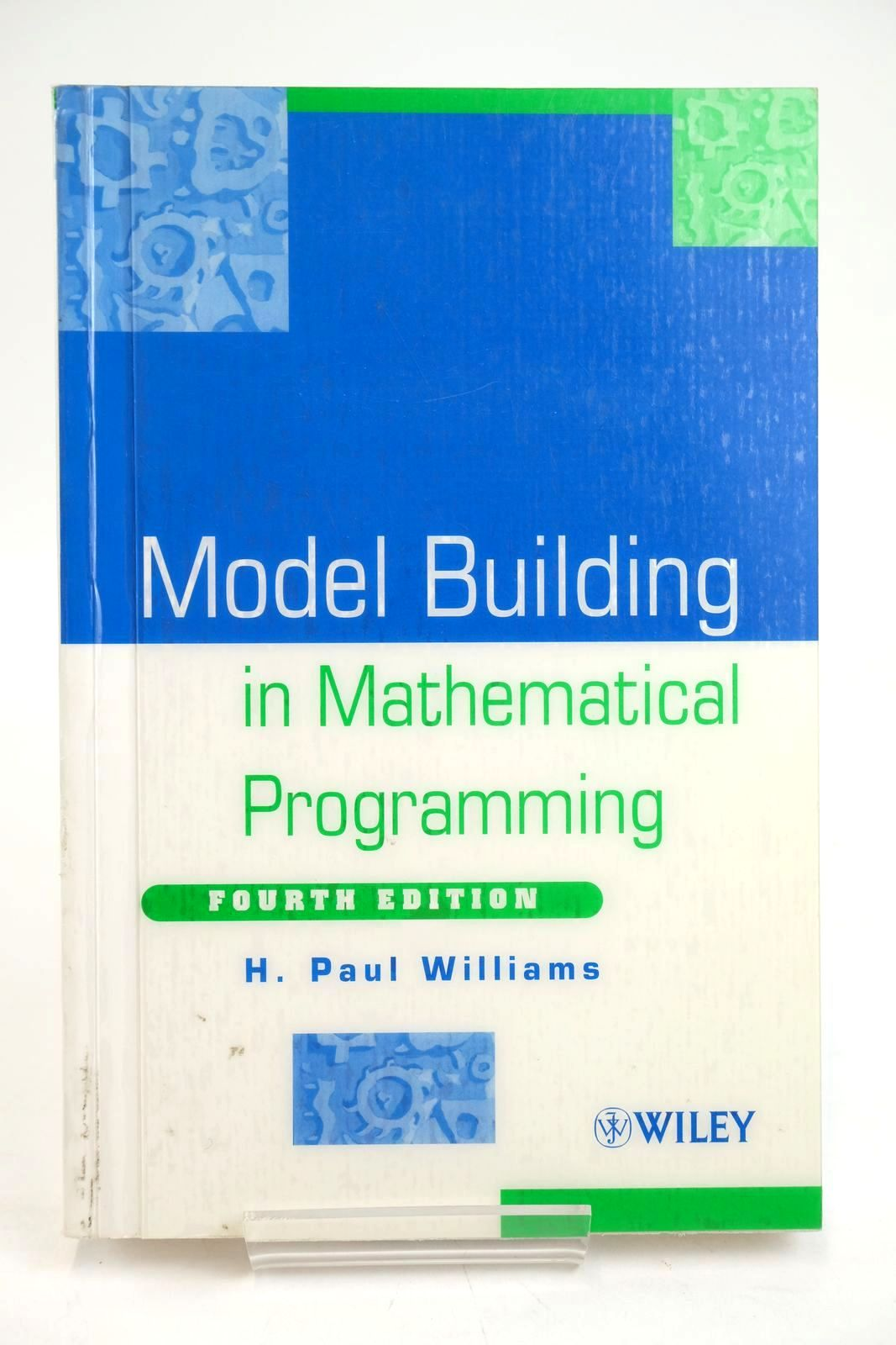 Photo of MODEL BUILDING IN MATHEMATICAL PROGRAMMING written by Williams, H. Paul published by John Wiley & Sons (STOCK CODE: 1319626)  for sale by Stella & Rose's Books