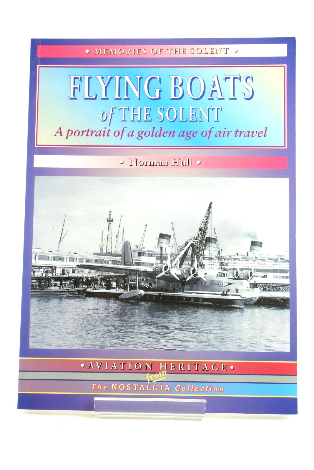 Photo of FLYING BOATS OF THE SOLENT written by Hull, Norman published by Silver Link Publishing (STOCK CODE: 1319653)  for sale by Stella & Rose's Books