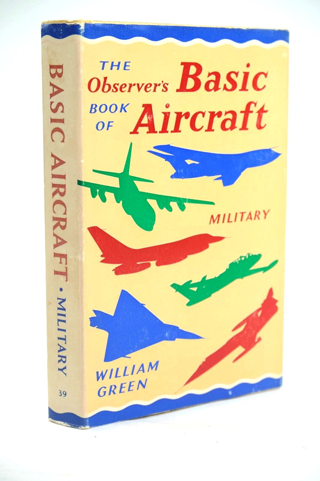 Photo of THE OBSERVER'S BOOK OF BASIC AIRCRAFT: MILITARY- Stock Number: 1319656