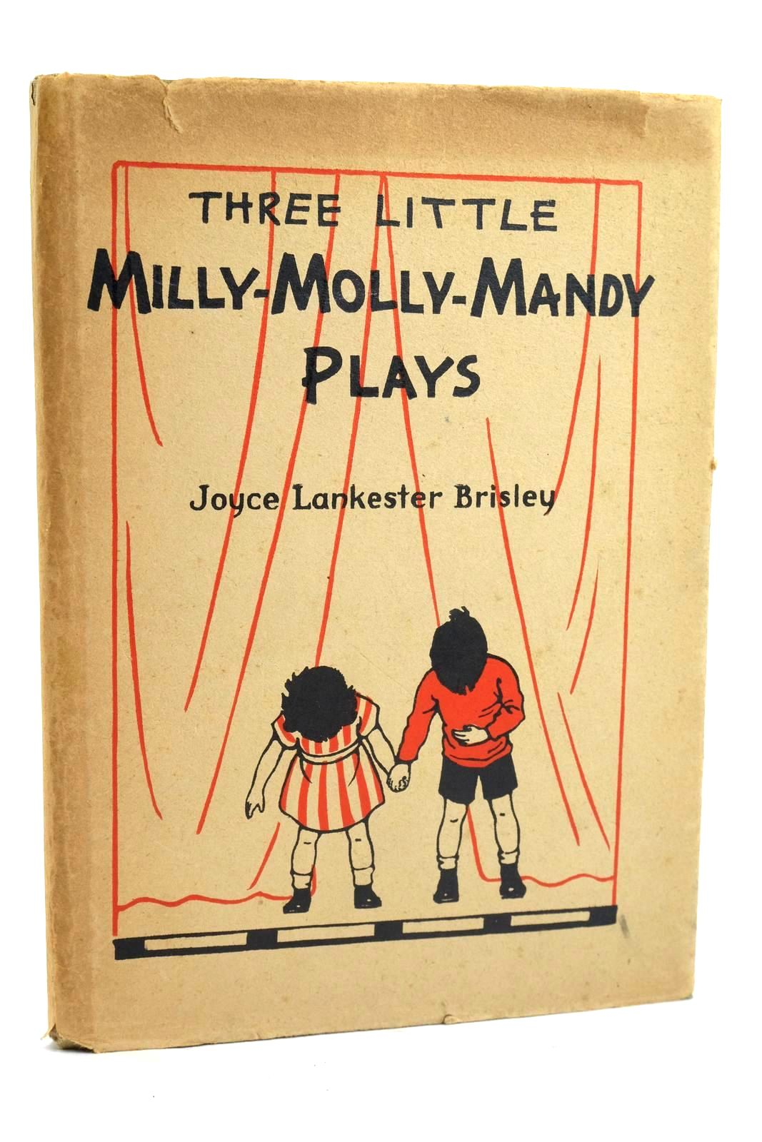 Photo of THREE LITTLE MILLY-MOLLY-MANDY PLAYS FOR CHILDREN written by Brisley, Joyce Lankester illustrated by Brisley, Joyce Lankester published by George G. Harrap & Co. Ltd. (STOCK CODE: 1319752)  for sale by Stella & Rose's Books