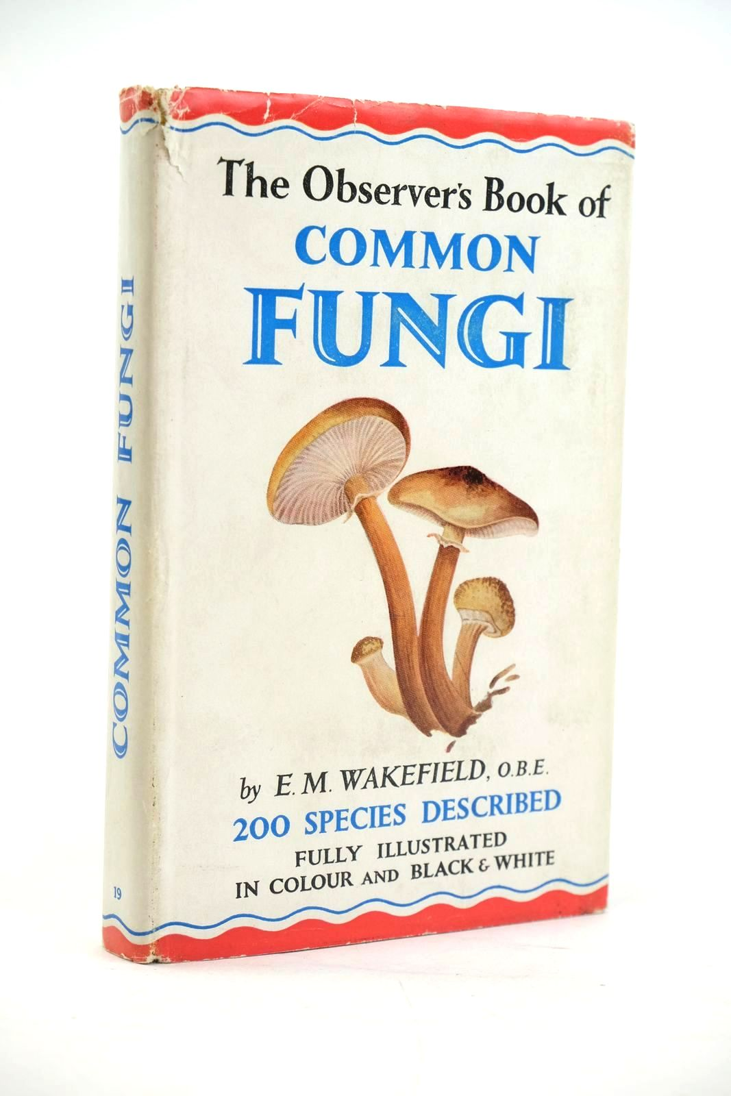 Photo of THE OBSERVER'S BOOK OF COMMON FUNGI written by Wakefield, E.M. illustrated by Mansell, Ernest C. published by Frederick Warne & Co Ltd. (STOCK CODE: 1319895)  for sale by Stella & Rose's Books