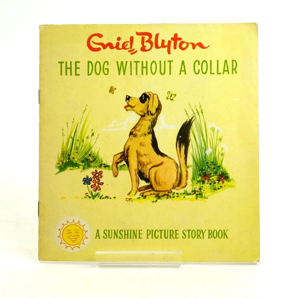 Photo of THE DOG WITHOUT A COLLAR written by Blyton, Enid published by World Distributors Ltd. (STOCK CODE: 1319907)  for sale by Stella & Rose's Books