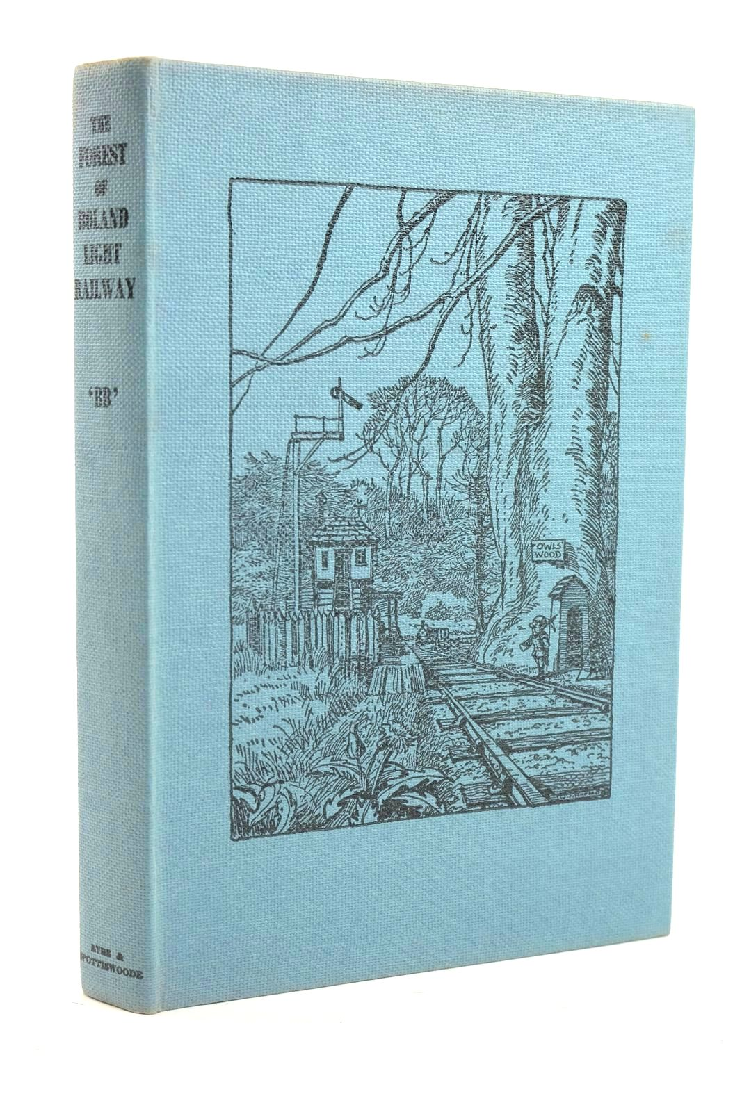 Photo of THE FOREST OF BOLAND LIGHT RAILWAY written by BB,  illustrated by BB,  published by Eyre & Spottiswoode (STOCK CODE: 1319926)  for sale by Stella & Rose's Books