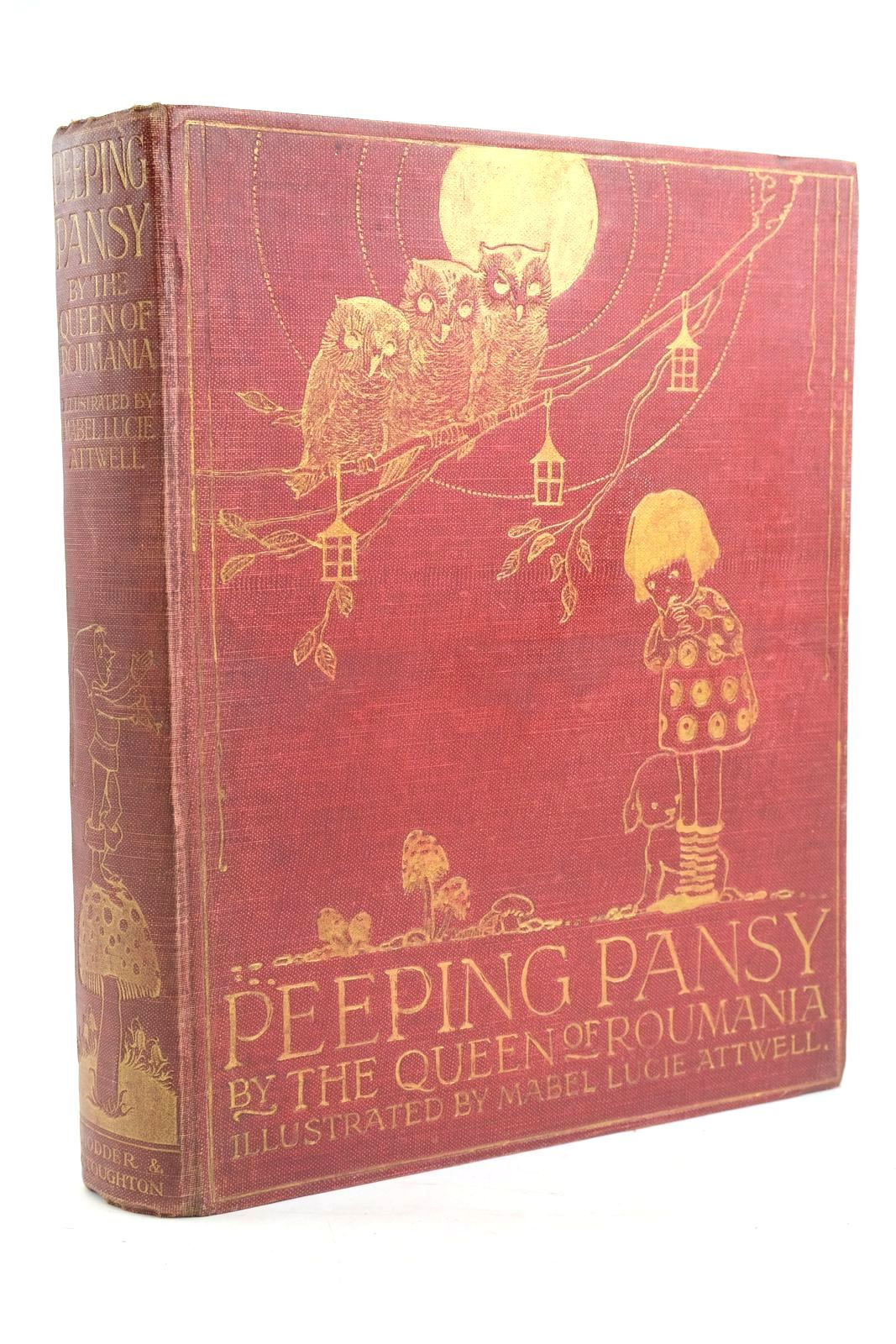 Photo of PEEPING PANSY written by Roumania, Marie Queen Of illustrated by Attwell, Mabel Lucie published by Hodder & Stoughton (STOCK CODE: 1319927)  for sale by Stella & Rose's Books