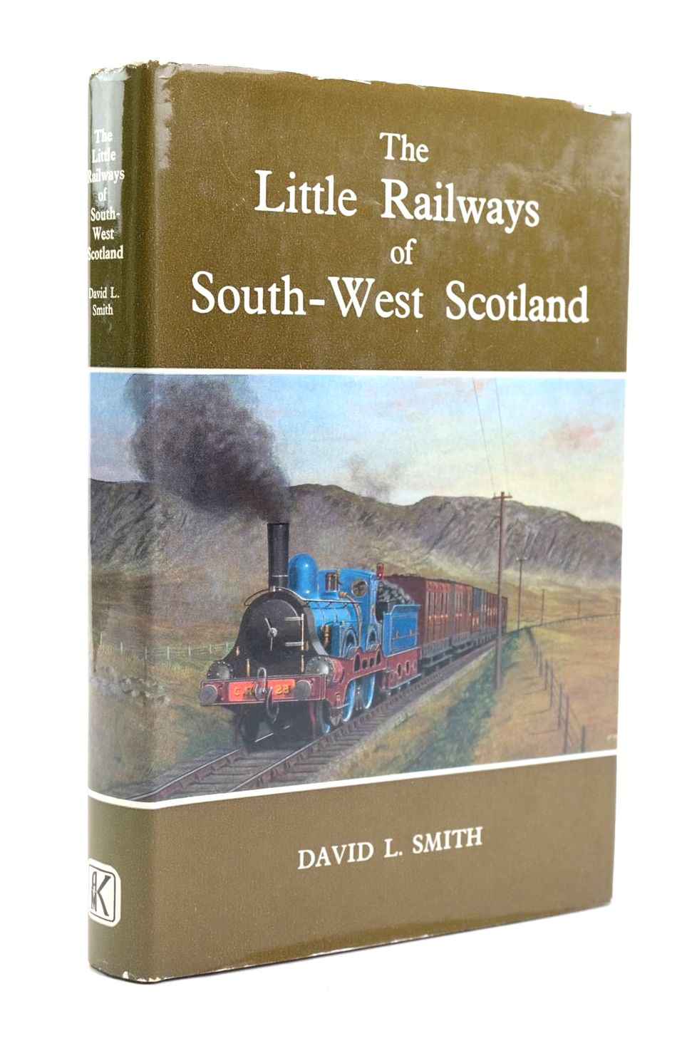 Photo of THE LITTLE RAILWAYS OF SOUTH-WEST SCOTLAND written by Smith, David L. published by Augustus M. Kelley (STOCK CODE: 1319934)  for sale by Stella & Rose's Books