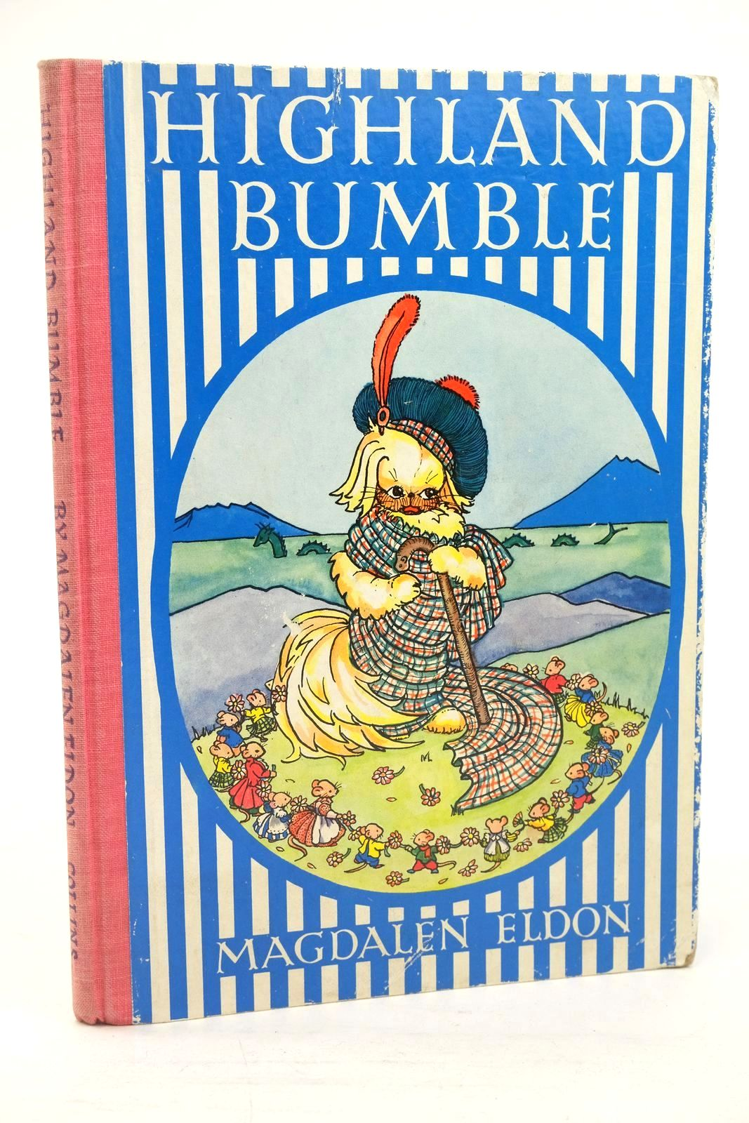Photo of HIGHLAND BUMBLE written by Eldon, Magdalen illustrated by Eldon, Magdalen published by Collins (STOCK CODE: 1319978)  for sale by Stella & Rose's Books