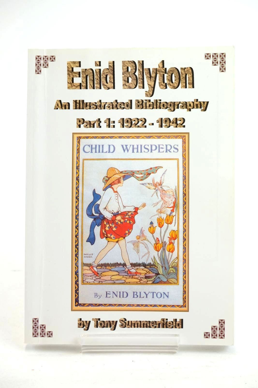 Photo of ENID BLYTON AN ILLUSTRATED BIBLIOGRAPHY PART1: 1922-1942- Stock Number: 1320062