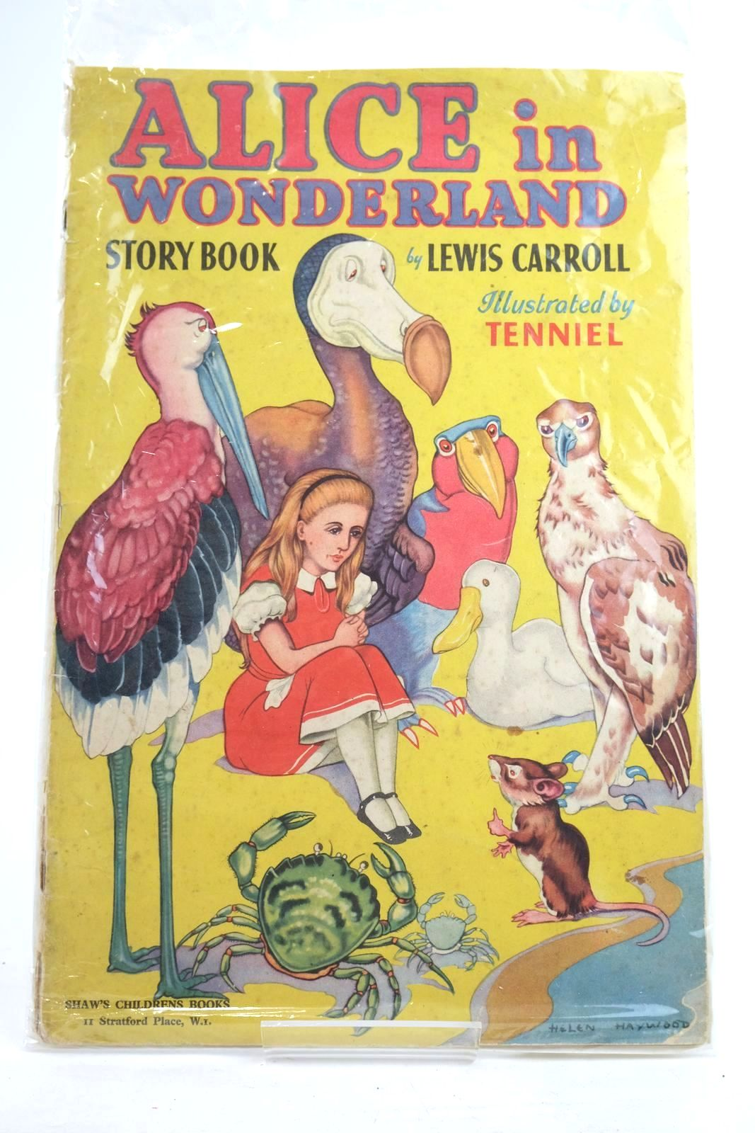 Photo of ALICE IN WONDERLAND STORY BOOK written by Carroll, Lewis illustrated by Tenniel, John Haywood, Helen published by Shaw's Children'S Books (STOCK CODE: 1320063)  for sale by Stella & Rose's Books