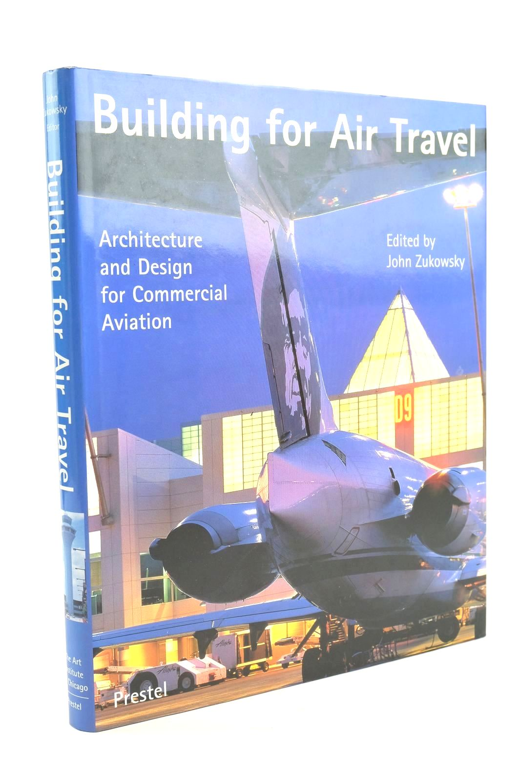 Photo of BUILDING FOR AIR TRAVEL written by Zukowsky, John Bosma, Koos Bouman, Mark J. Brodherson, David Bruegmann, Robert Lockhart, Wood Rau, Leonard Voigt, Wolfgang published by The Art Institue Of Chicago (STOCK CODE: 1320142)  for sale by Stella & Rose's Books
