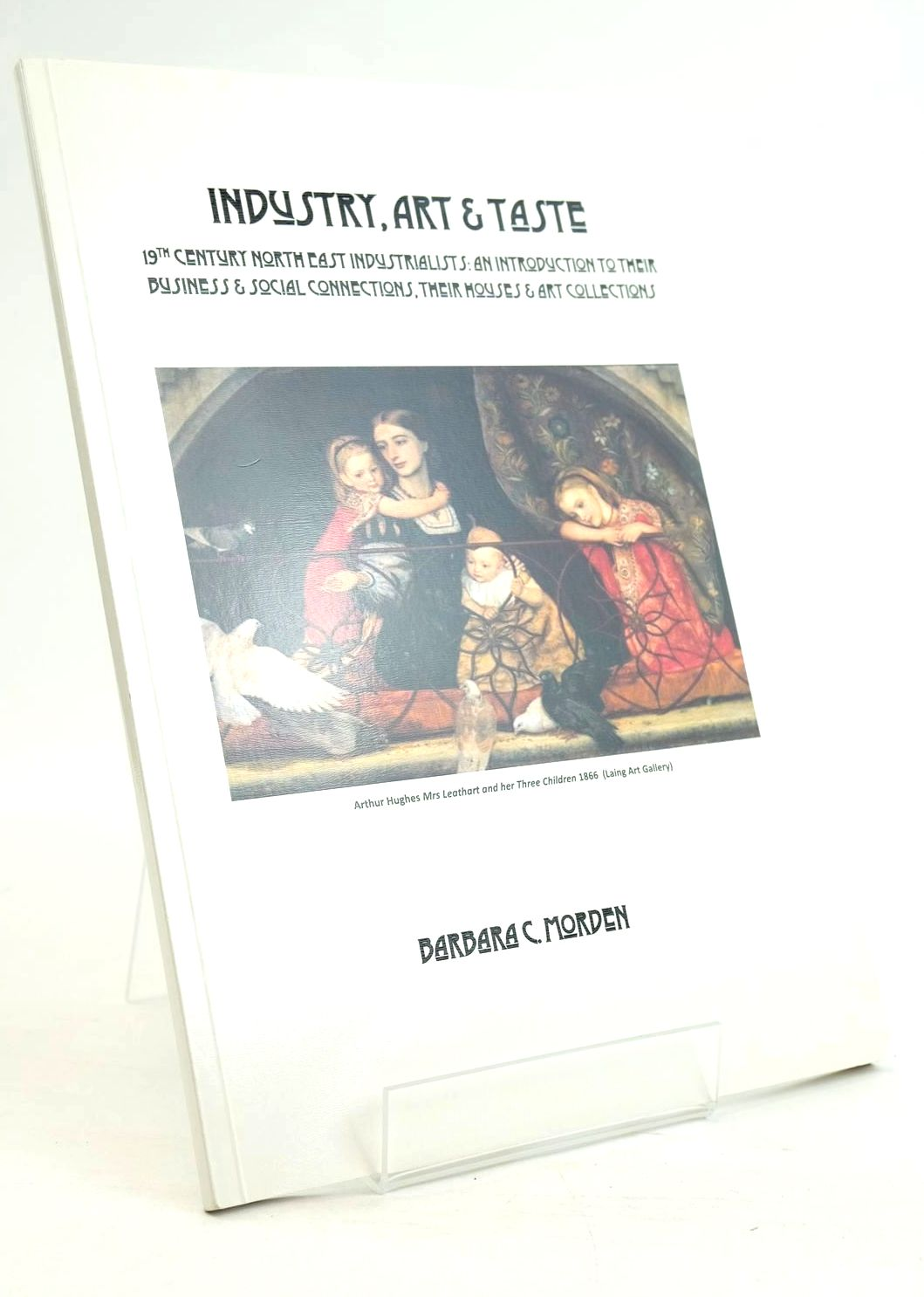 Photo of INDUSTRY, ART & TASTE written by Morden, Barbara C. published by Quoin Publishing Ltd (STOCK CODE: 1320155)  for sale by Stella & Rose's Books