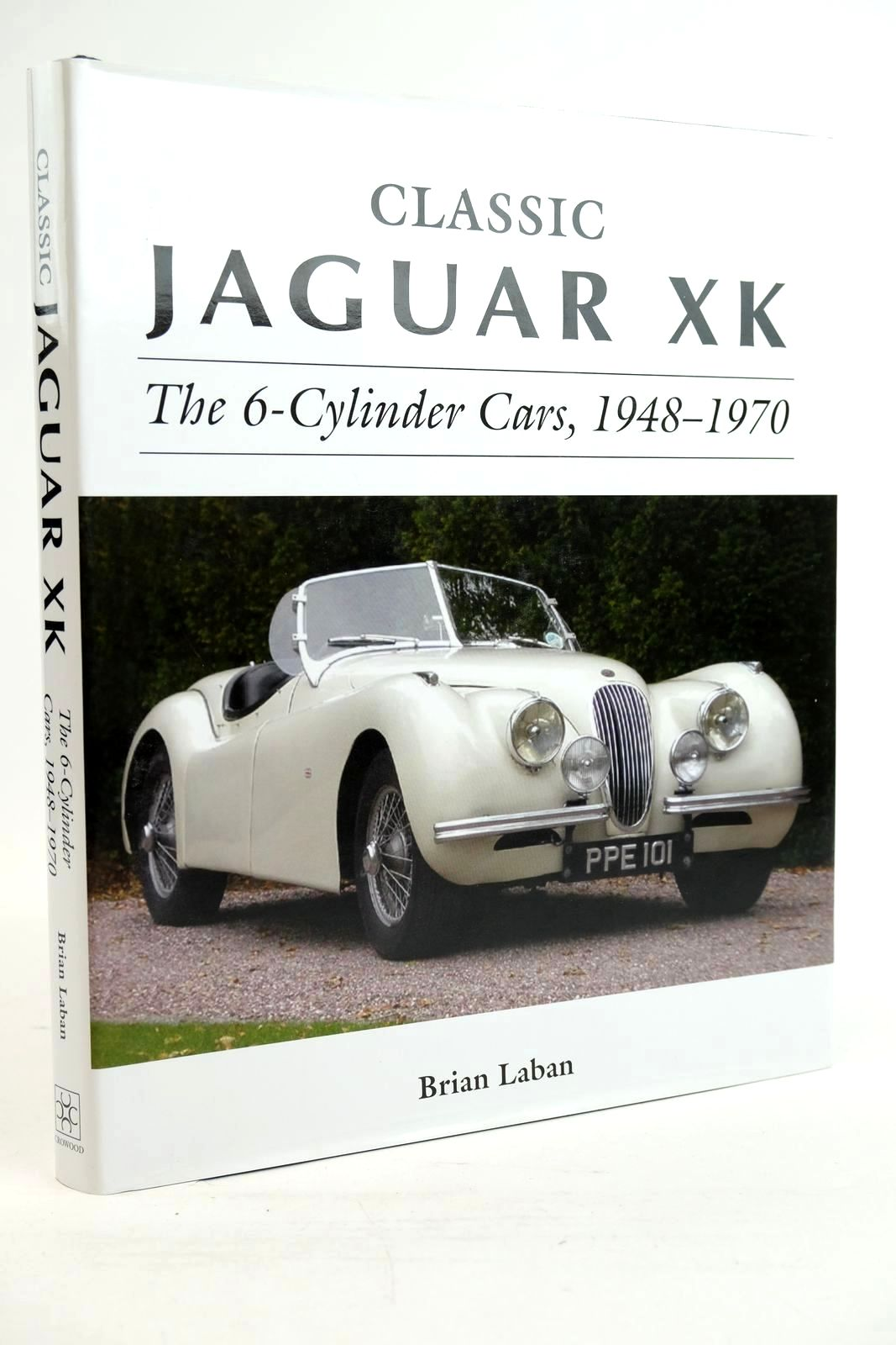 Photo of CLASSIC JAGUAR XK - THE 6-CYLINDER CARS, 1948-1970 written by Laban, Brian published by The Crowood Press (STOCK CODE: 1320157)  for sale by Stella & Rose's Books
