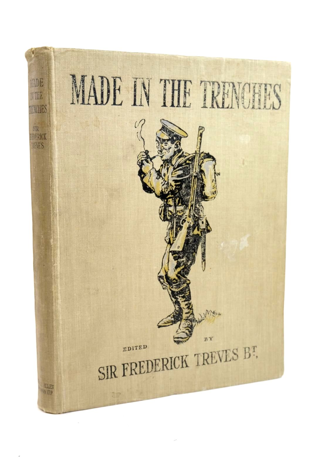 Photo of MADE IN THE TRENCHES written by Treves, Sir Frederick