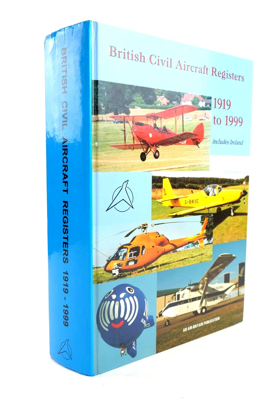 Photo of THE BRITISH CIVIL AIRCRAFT REGISTERS 1919-1999 written by Austen, Michael Evans, Kevin Fillmore, Malcolm P. published by Air-Britain (Historians) Ltd. (STOCK CODE: 1320165)  for sale by Stella & Rose's Books