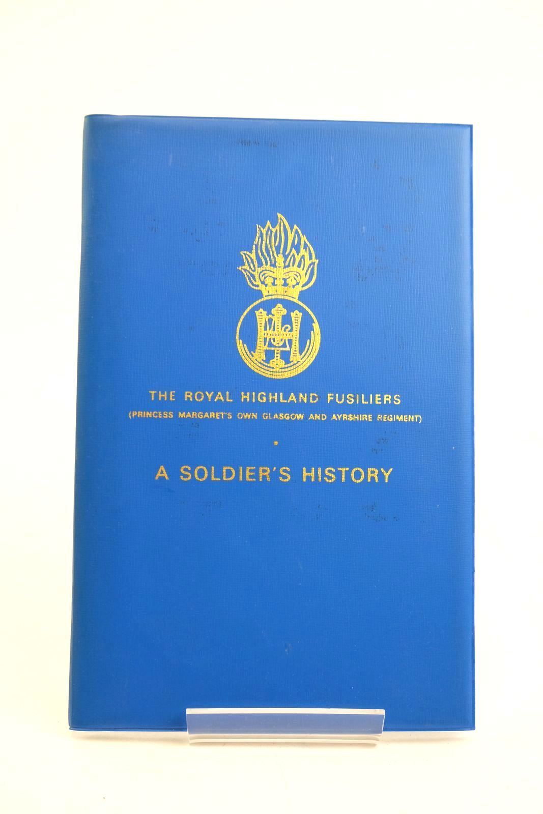 Photo of A SOLDIER'S HISTORY written by Dunbar, C.W. (STOCK CODE: 1320171)  for sale by Stella & Rose's Books