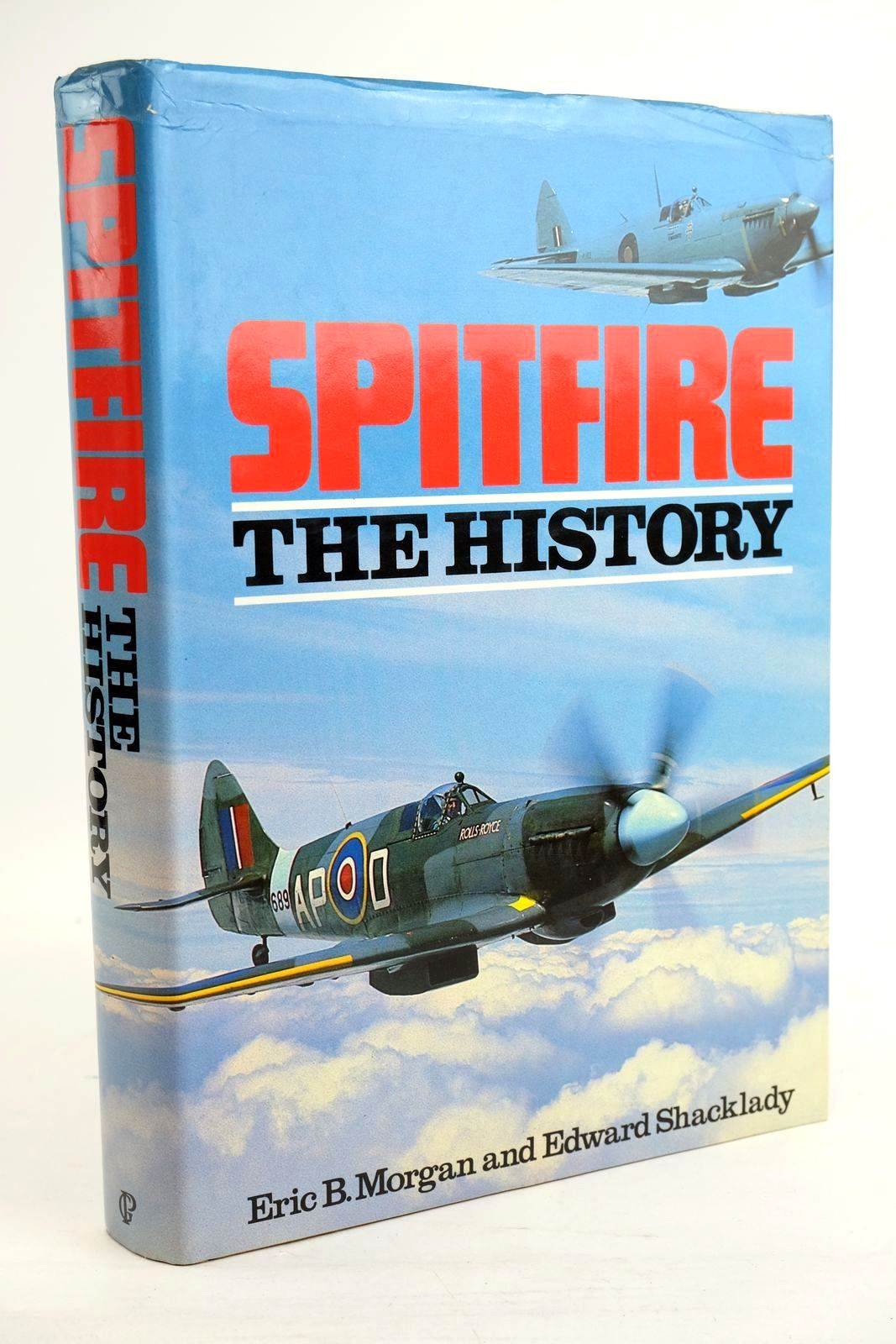 Photo of SPITFIRE THE HISTORY written by Morgan, Eric B. Shacklady, Edward published by Guild Publishing (STOCK CODE: 1320176)  for sale by Stella & Rose's Books