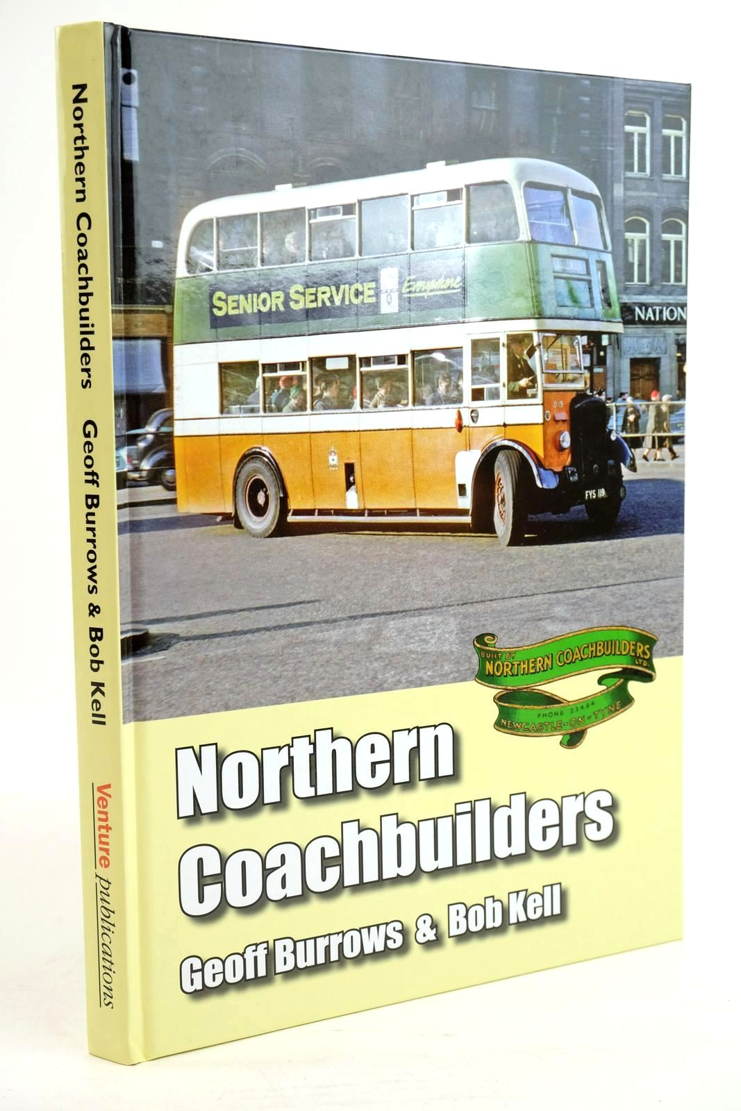 Photo of NORTHERN COACHBUILDERS written by Burrows, Geoff Kell, Bob published by Venture Publications (STOCK CODE: 1320178)  for sale by Stella & Rose's Books