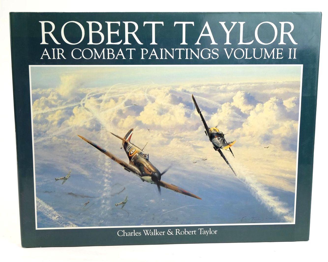 Photo of ROBERT TAYLOR AIR COMBAT PAINTINGS VOLUME II- Stock Number: 1320179