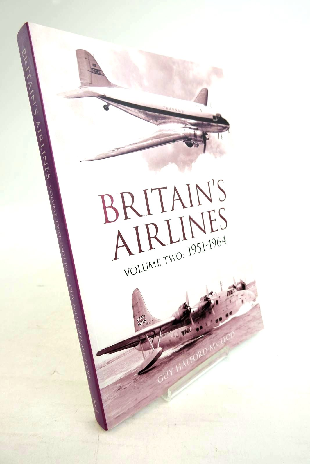 Photo of BRITAIN'S AIRLINES VOLUME TWO: 1951-1964- Stock Number: 1320277