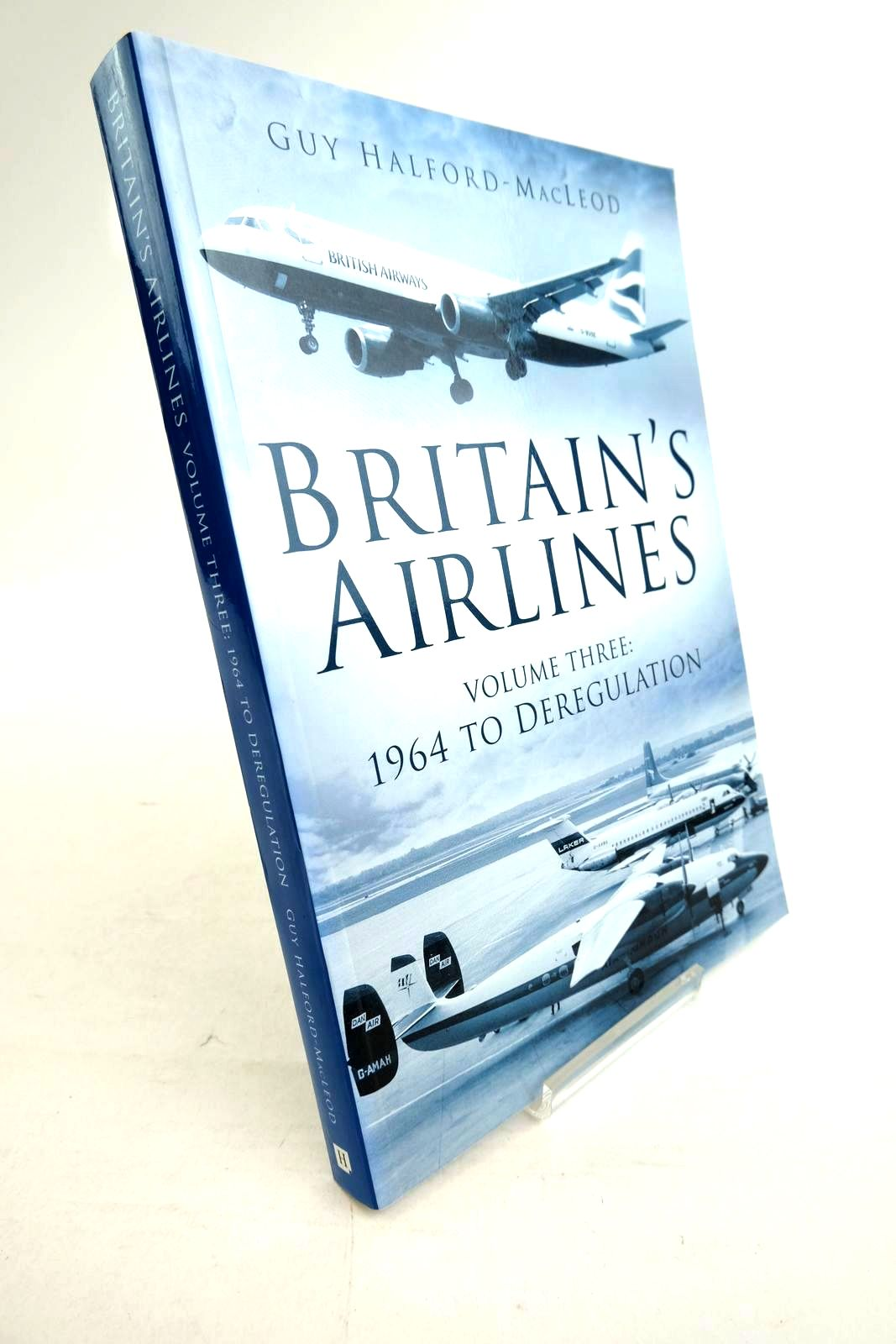 Photo of BRITAIN'S AIRLINES VOLUME THREE: 1964 TO DEREGULATION- Stock Number: 1320278