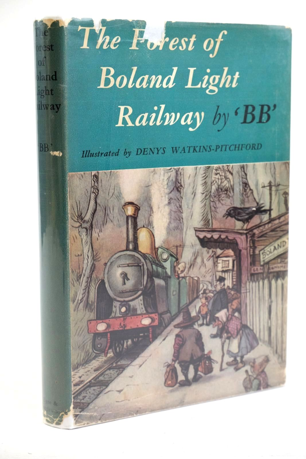 Photo of THE FOREST OF BOLAND LIGHT RAILWAY written by BB,  illustrated by BB,  published by Eyre & Spottiswoode (STOCK CODE: 1320341)  for sale by Stella & Rose's Books