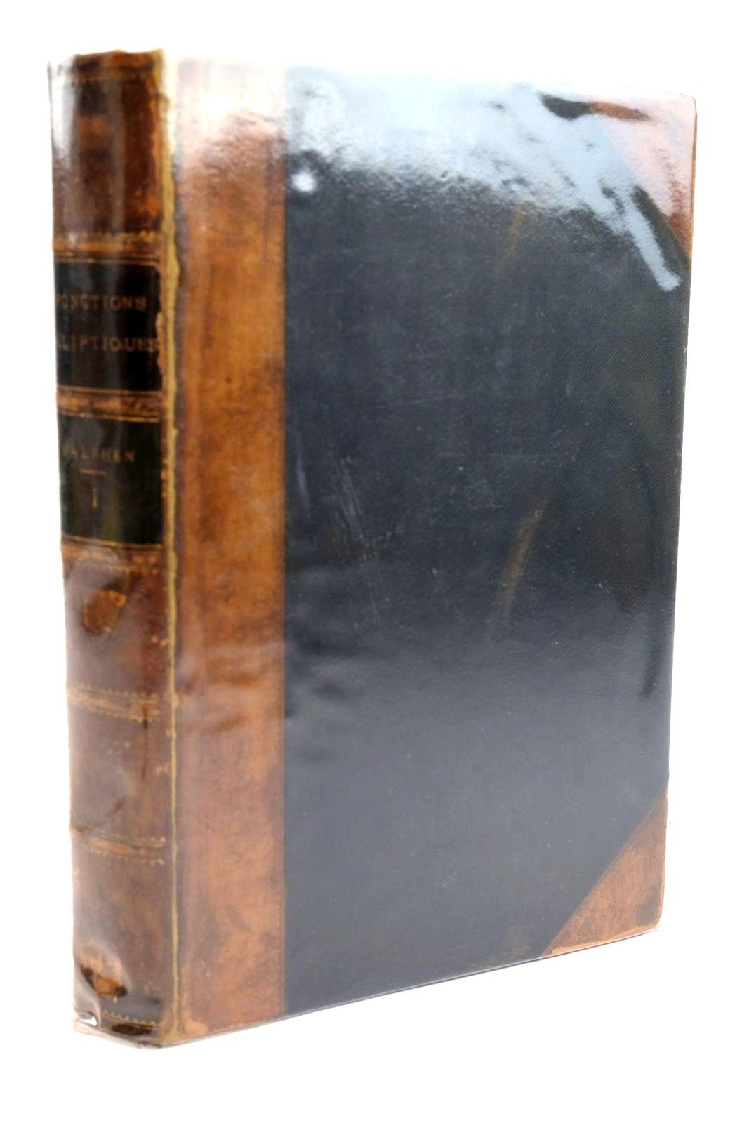 Photo of TRAITE DES FONCTIONS ELLIPTIQUES ET DE LEURS APPLICATIONS written by Halphen, G.H. published by Gauthier-Villars (STOCK CODE: 1320362)  for sale by Stella & Rose's Books