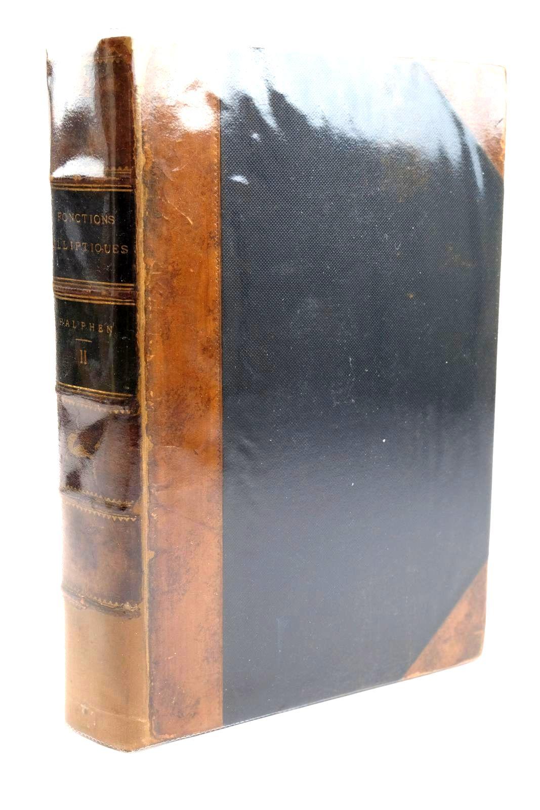 Photo of TRAITE DES FONCTIONS ELLIPTIQUES ET DE LEURS APPLICATIONS written by Halphen, G.H. published by Gauthier-Villars (STOCK CODE: 1320363)  for sale by Stella & Rose's Books