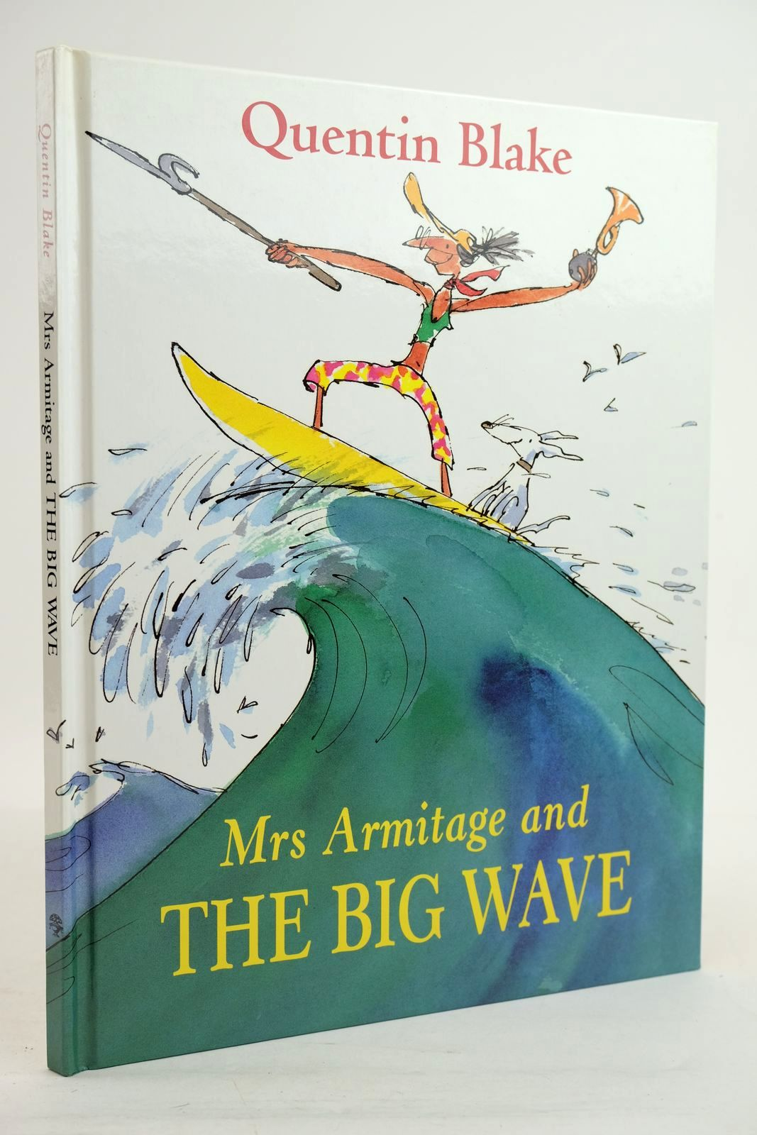 Photo of MRS ARMITAGE AND THE BIG WAVE written by Blake, Quentin illustrated by Blake, Quentin published by Jonathan Cape (STOCK CODE: 1320430)  for sale by Stella & Rose's Books
