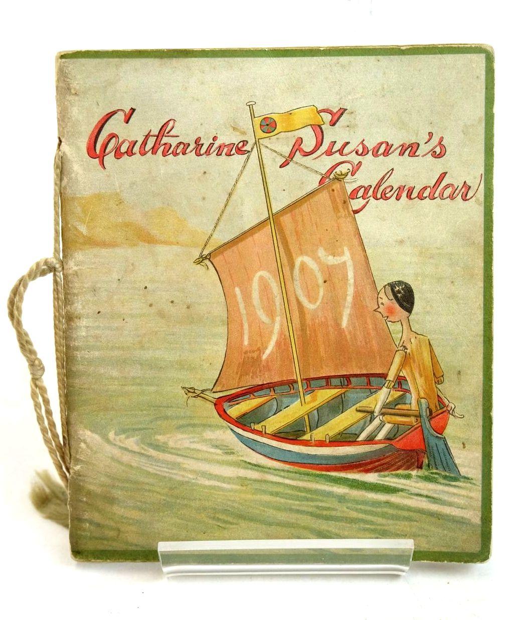 Photo of CATHERINE SUSAN'S CALENDAR 1907- Stock Number: 1320559