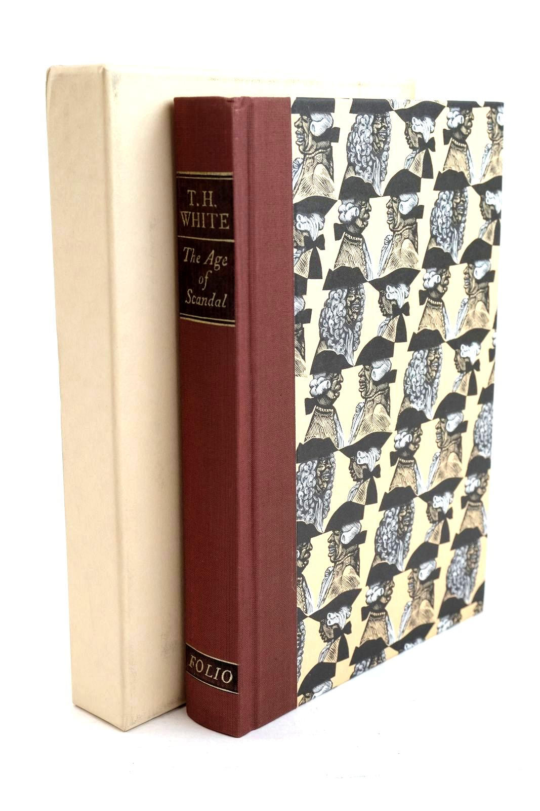 Photo of THE AGE OF SCANDAL: AN EXCURSION THROUGH A MINOR PERIOD written by White, T.H. published by Folio Society (STOCK CODE: 1320565)  for sale by Stella & Rose's Books