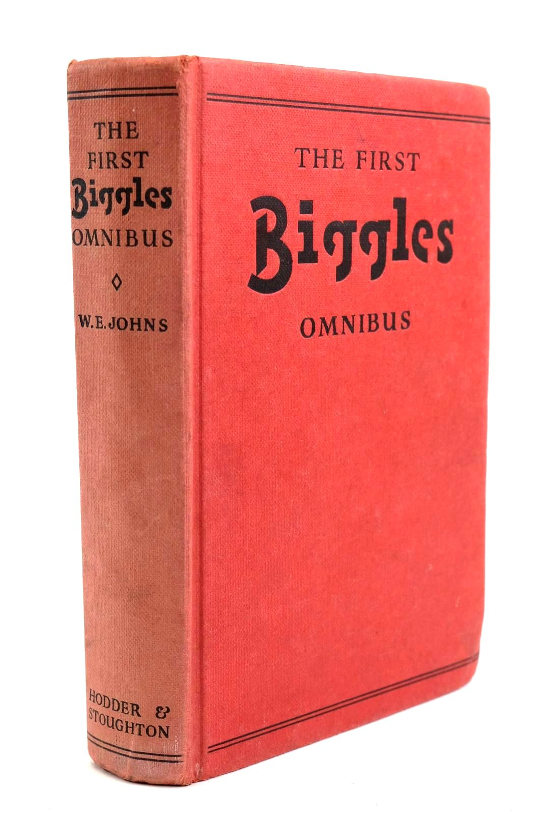 Photo of THE FIRST BIGGLES OMNIBUS written by Johns, W.E. illustrated by Stead,  published by Hodder & Stoughton (STOCK CODE: 1320696)  for sale by Stella & Rose's Books