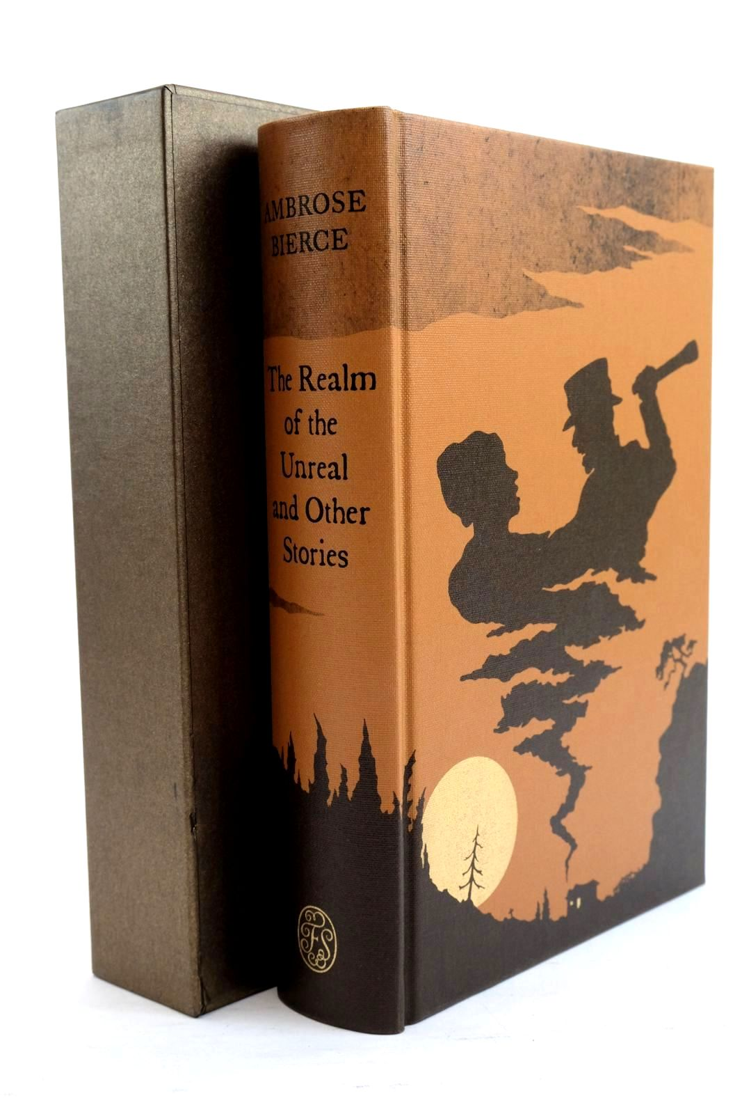 Photo of THE REALM OF THE UNREAL AND OTHER STORIES written by Bierce, Ambrose Self, Will illustrated by Sissons, Nathan published by Folio Society (STOCK CODE: 1320772)  for sale by Stella & Rose's Books