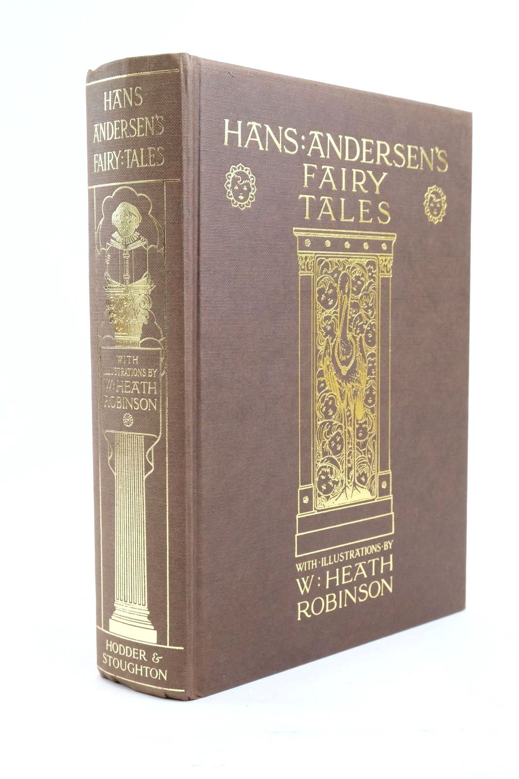 Photo of HANS ANDERSEN'S FAIRY TALES written by Andersen, Hans Christian illustrated by Robinson, W. Heath published by Hodder & Stoughton (STOCK CODE: 1320796)  for sale by Stella & Rose's Books