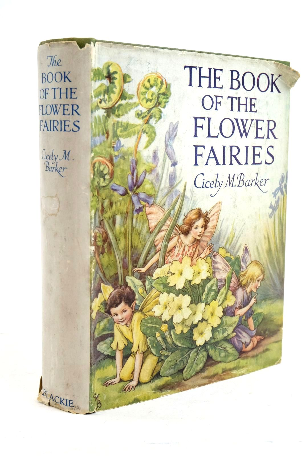 Photo of THE BOOK OF THE FLOWER FAIRIES written by Barker, Cicely Mary illustrated by Barker, Cicely Mary published by Blackie & Son Ltd. (STOCK CODE: 1320820)  for sale by Stella & Rose's Books