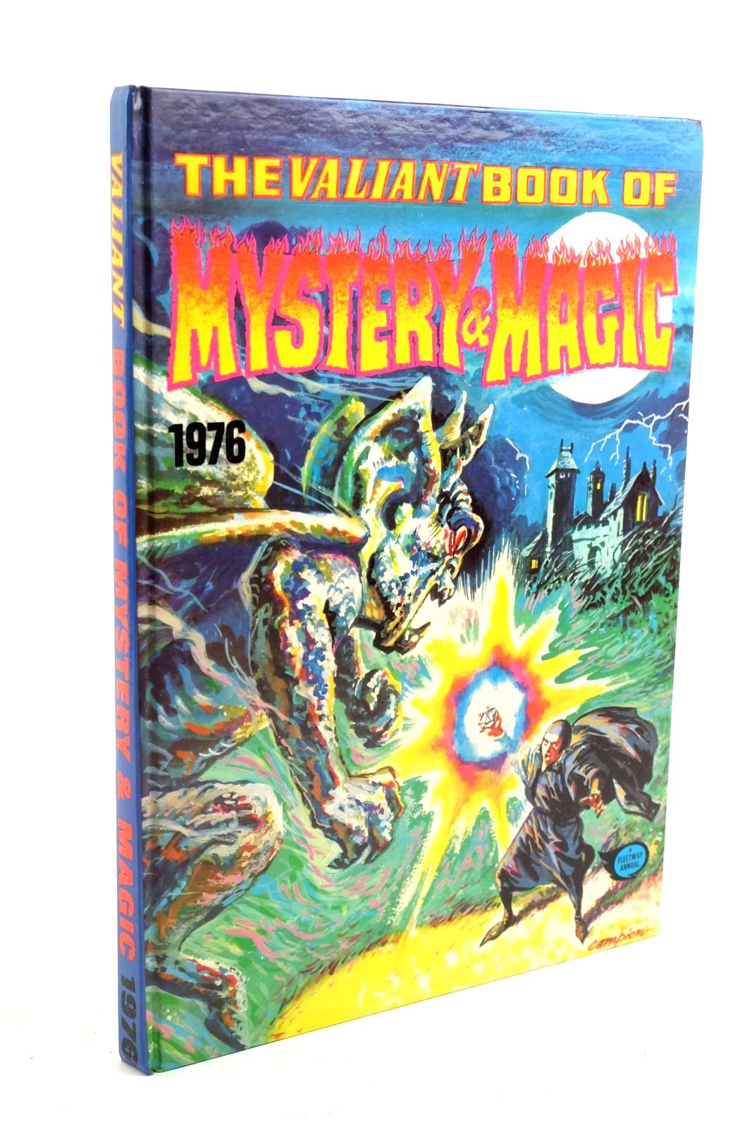 Photo of THE VALIANT BOOK OF MYSTERY & MAGIC 1976 published by IPC Magazines Ltd. (STOCK CODE: 1320998)  for sale by Stella & Rose's Books