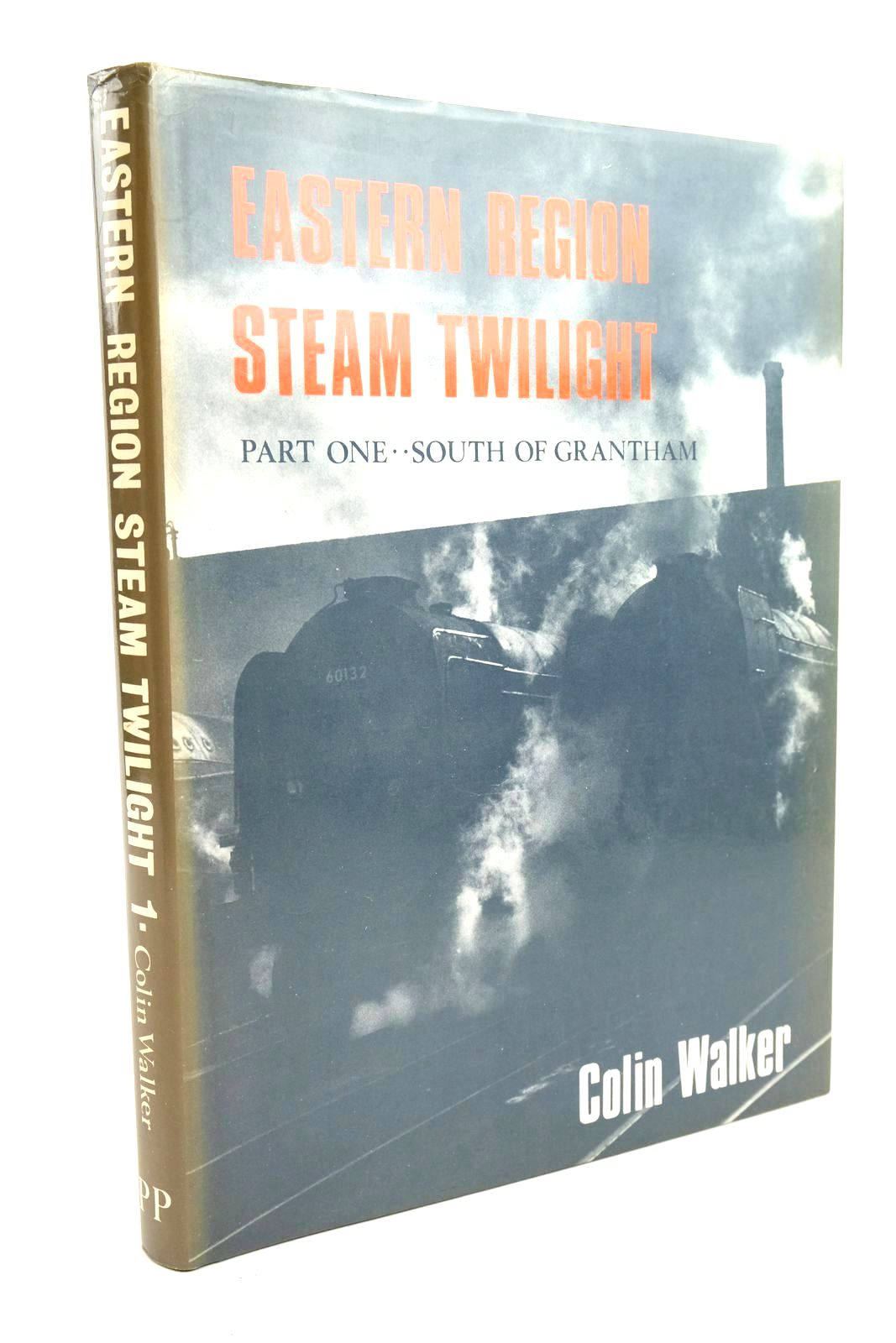 Photo of EASTERN REGION STEAM TWILIGHT PART ONE: SOUTH OF GRANTHAM written by Walker, Colin published by Pendyke Publications (STOCK CODE: 1321080)  for sale by Stella & Rose's Books