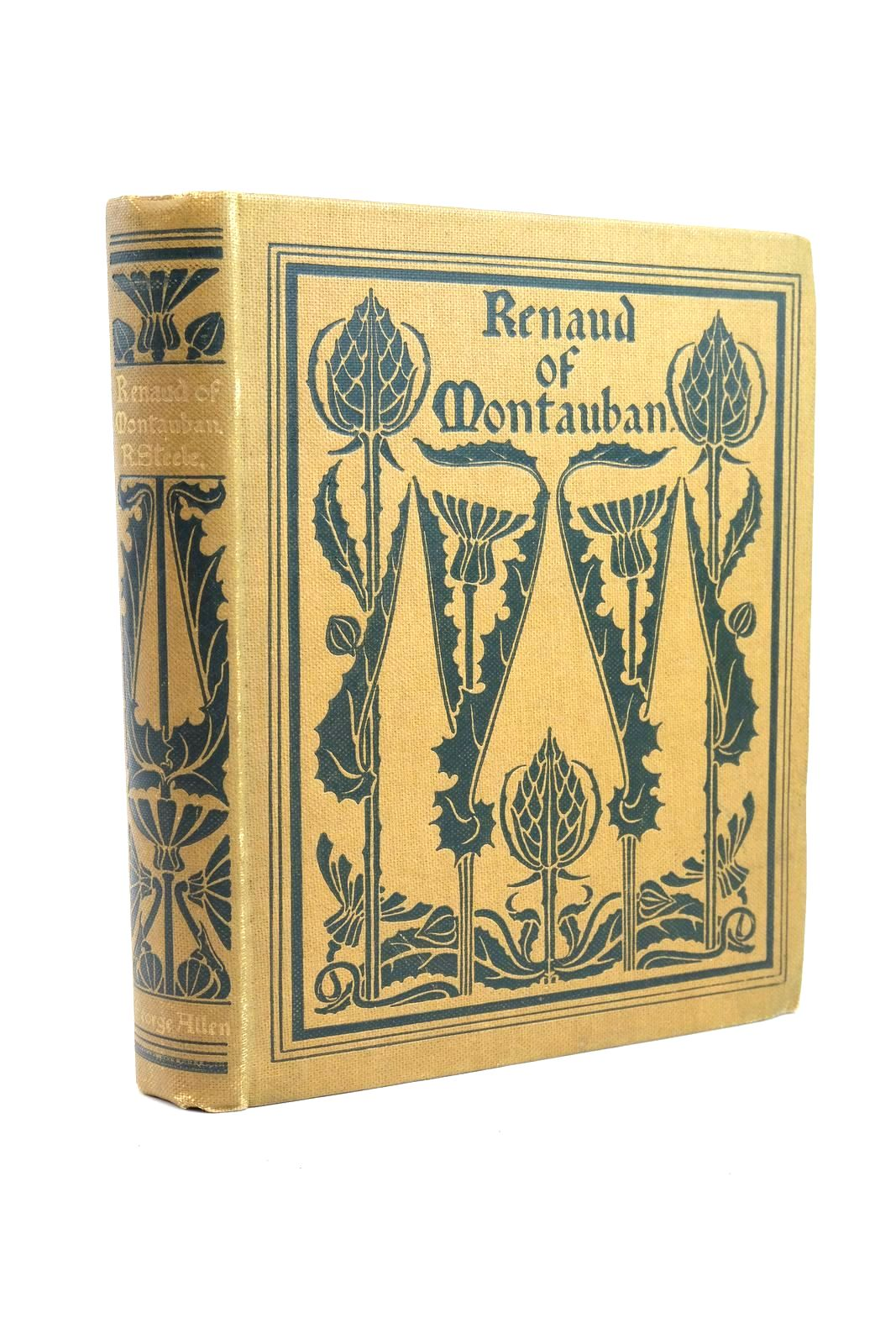 Photo of RENAUD OF MONTAUBAN written by Steele, Robert illustrated by Mason, Frederick published by George Allen (STOCK CODE: 1321146)  for sale by Stella & Rose's Books