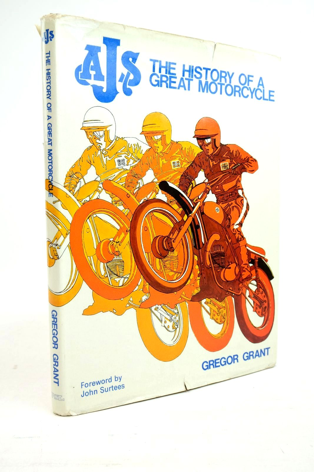 Photo of AJS THE HISTORY OF A GREAT MOTORCYCLE written by Grant, Gregor published by Patrick Stephens (STOCK CODE: 1321188)  for sale by Stella & Rose's Books
