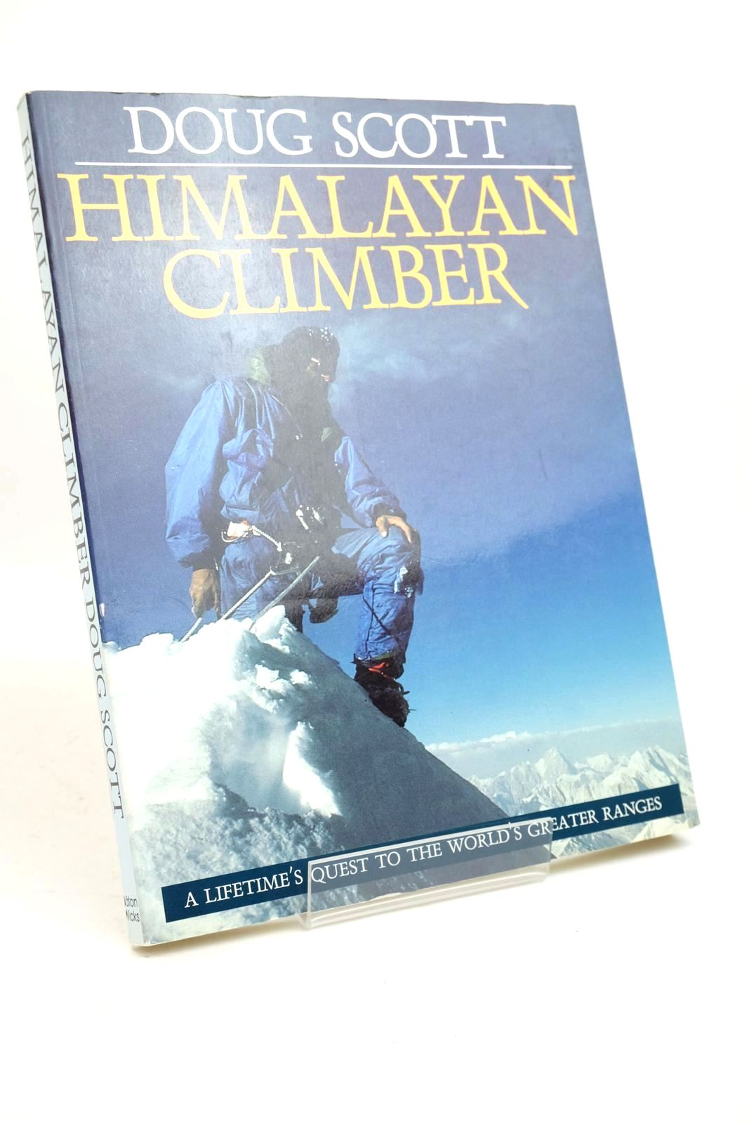 Photo of HIMALAYAN CLIMBER written by Scott, Doug published by Baton Wicks (STOCK CODE: 1321210)  for sale by Stella & Rose's Books