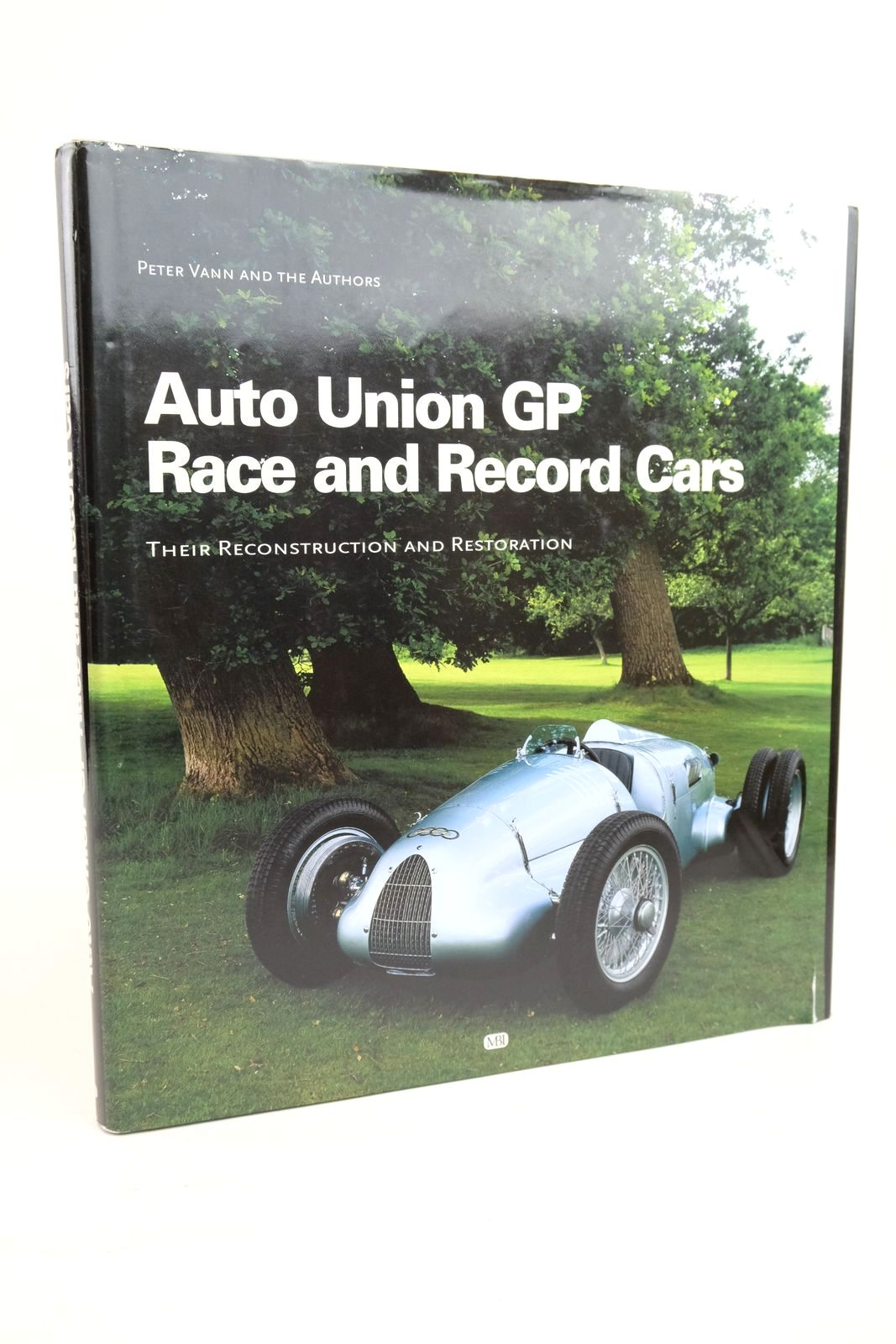 Photo of AUTO UNION GP RACE AND RECORD CARS: THEIR RECONSTRUCTION AND RESTORATION written by Vann, Peter et al,  published by MBI Publishing (STOCK CODE: 1321225)  for sale by Stella & Rose's Books