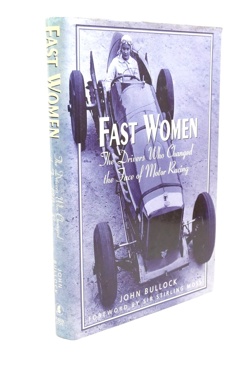 Photo of FAST WOMEN written by Bullock, John published by Robson Books (STOCK CODE: 1321234)  for sale by Stella & Rose's Books