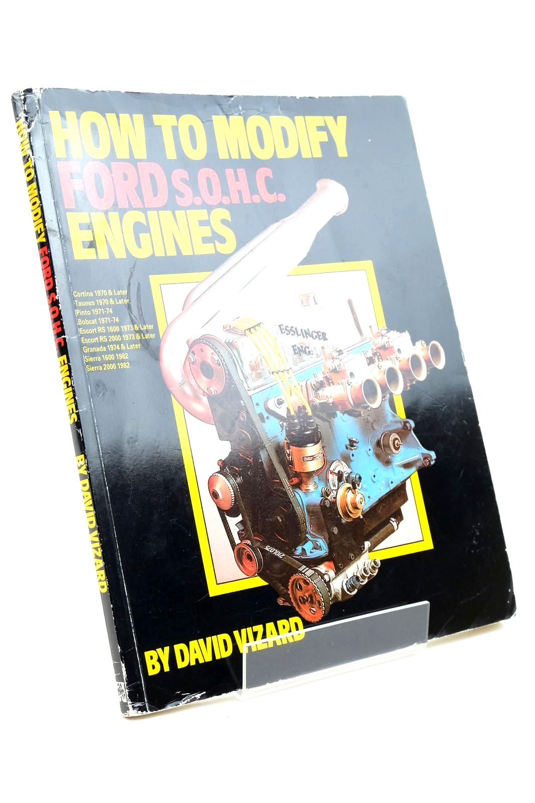 Photo of HOW TO MODIFY FORD S.O.H.C. ENGINES written by Vizard, David published by Fountain Press (STOCK CODE: 1321241)  for sale by Stella & Rose's Books