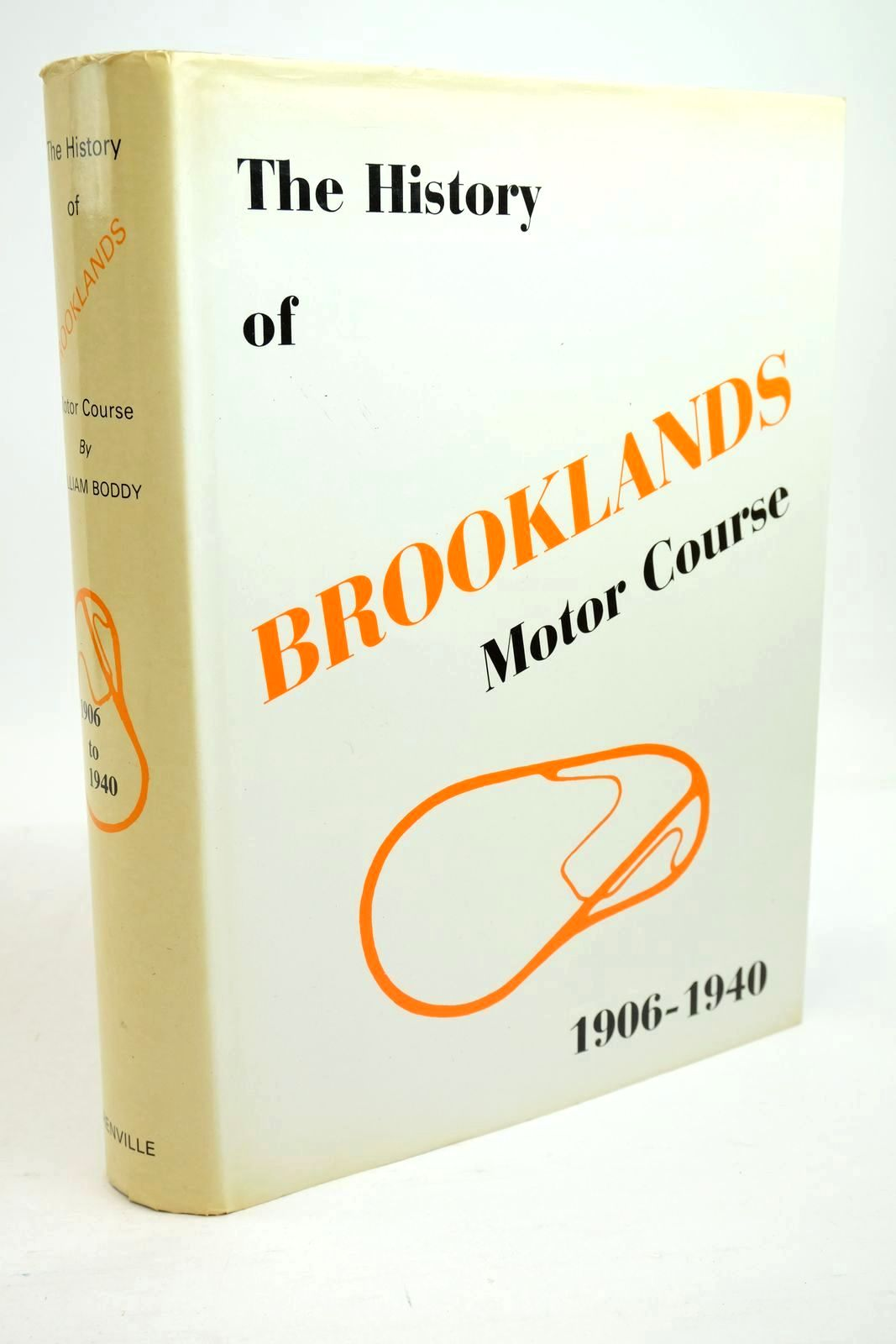 Photo of THE HISTORY OF BROOKLANDS MOTOR COURSE written by Boddy, William published by Grenville Publishing Company Limited (STOCK CODE: 1321246)  for sale by Stella & Rose's Books