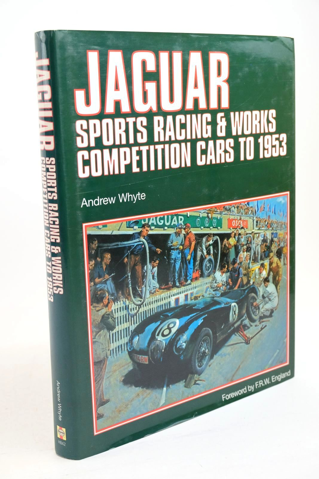 Photo of JAGUAR SPORTS RACING & WORKS COMPETITION CARS TO 1953 written by Whyte, Andrew published by Haynes Publishing (STOCK CODE: 1321253)  for sale by Stella & Rose's Books